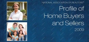 NAR 2009 profile home buyers and sellers