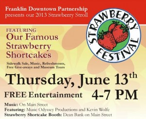 Enjoy food, fun and freebies this Thursday June 13 in Downt2013 Franklin MA Strawberry Stroll