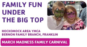 YMCA Frankln MA March Madness Family Carnival